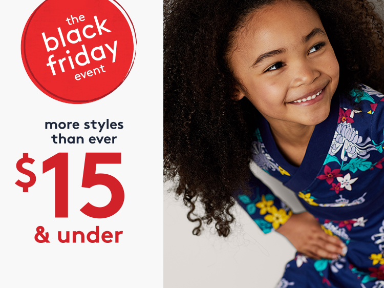 the black friday event more styles than ever $15 and under