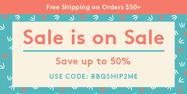 Sale is on Sale Save up to 50% USE CODE: BBQSHIP2ME