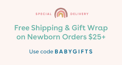 Free Shipping & Gift Wrap on Newborn Orders $25+ Use Code BABYGIFTS