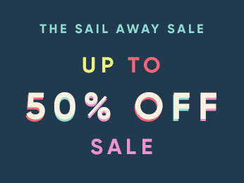 the sail away sale up to 50% sale